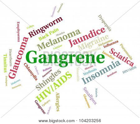 Gangrene Illness Represents Infection Necrosis And Gangrenous