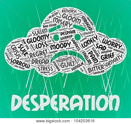 Desperation Word Means Text Hopeless And Anguished