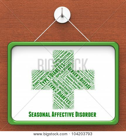 Seasonal Affective Disorder Represents Poor Health And Advertise