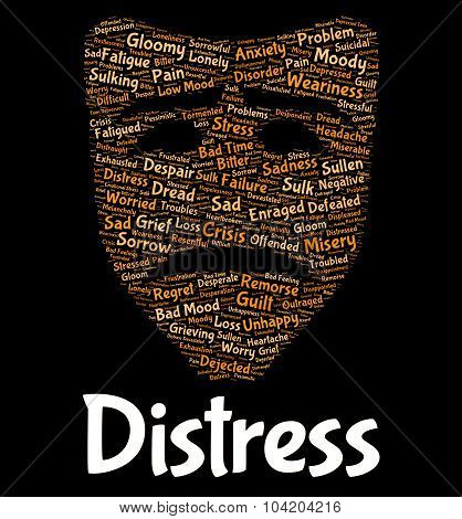 Distress Word Represents Worked Up And Anguish