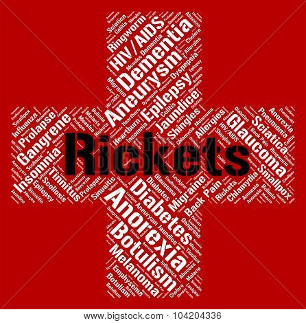 Rickets Word Represents Defective Mineralization And Afflictions