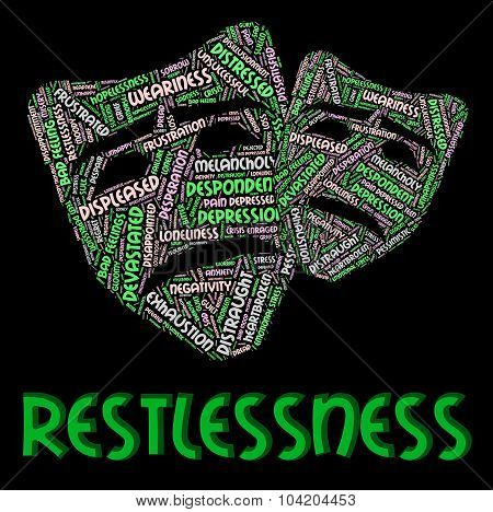 Restlessness Word Shows Ill At Ease And Edgy