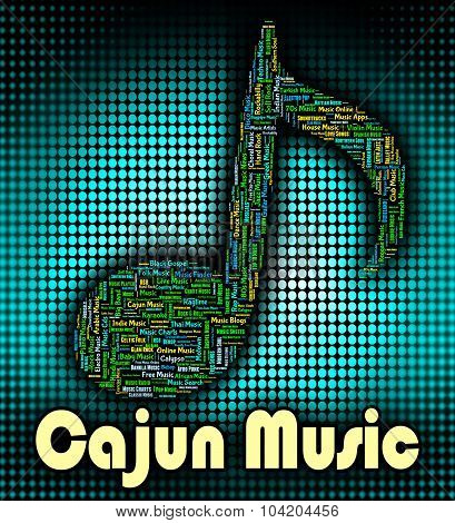 Cajun Music Indicates French Canadian And Audio