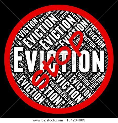 Stop Eviction Indicates Throwing Out And Control