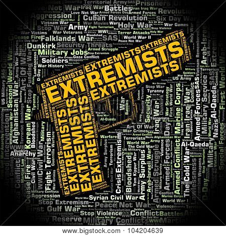 Extremists Word Means Bigotry Text And Wordclouds