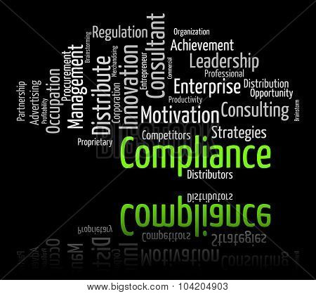 Compliance Word Shows Agree To And Agreement