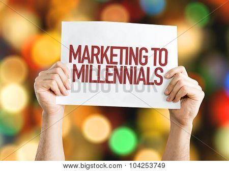 Marketing to Millennials placard with bokeh background