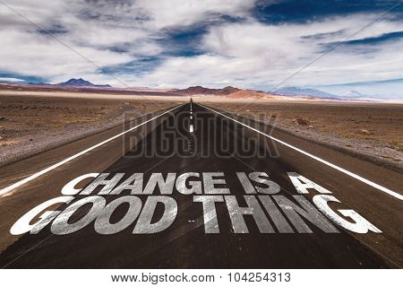 Change Is a Good Thing written on desert road