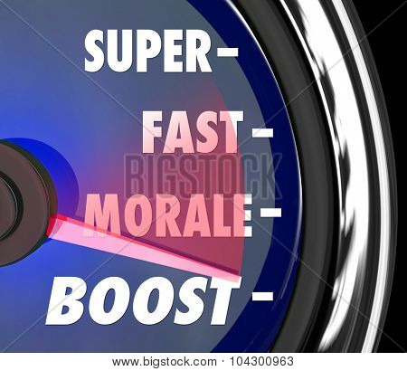 Super Fast Morale Boost words on a speedometer to illustrate increasing staff or worker mood, attitude or team spirit poster