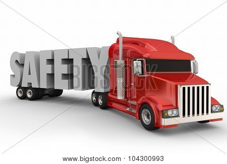 Safety 3d Word on a truck trailer to illustrate driving a big rig or semi  poster