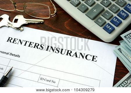 Renters insurance form and dollars.