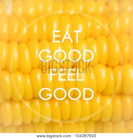 Meaningful Quote On Corn Background