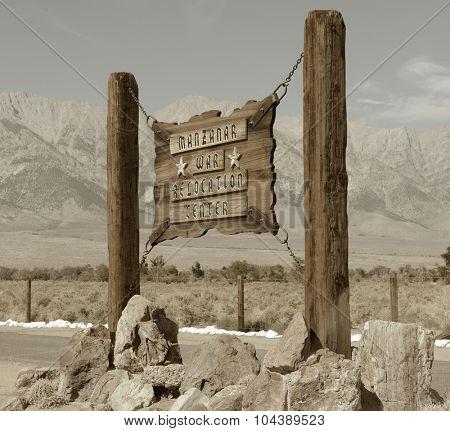 Very Nice But Sad Image of the sign at Manzanar Internment camp.