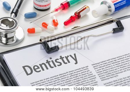 Dentistry Written On A Clipboard