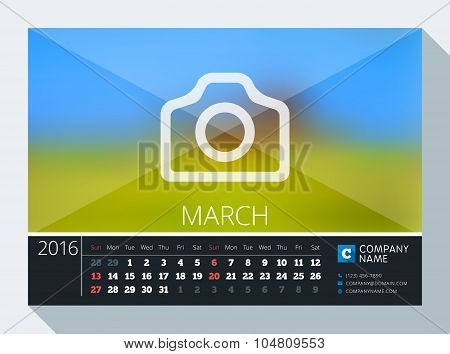 March 2016. Vector Stationery Design. Print Template. Desk Calendar For 2016 Year. Place For Photo,