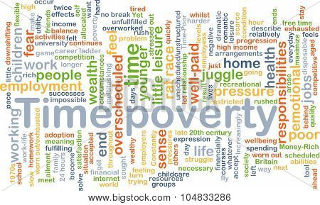 Background concept wordcloud illustration of time poverty