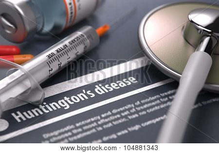 Huntington's disease - Printed Diagnosis on Grey Background.