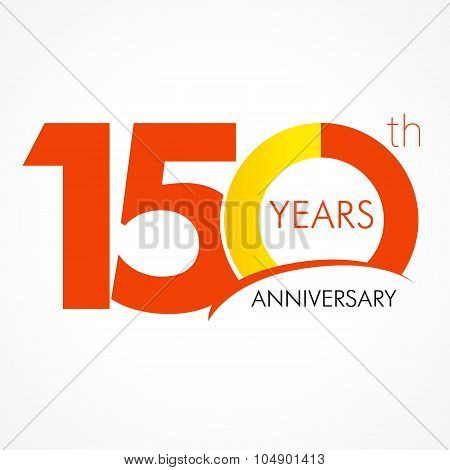 Anniversary 150 years old celebrating logo. Birthday greetings one hundred fifty celebrates. 100 years old celebrating classic logo. Simple traditional digits of ages 15th, 50th, 10th or thanks.