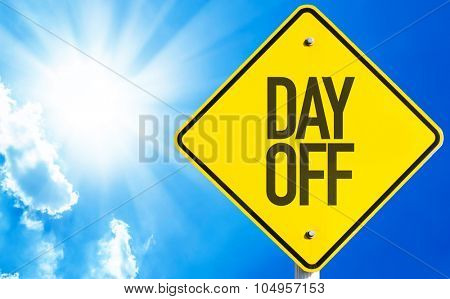 Day Off sign with blue sky