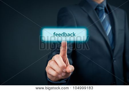 Businessman (client customer) give feedback. Businessman click on button with text feedback. poster