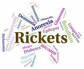 Rickets Illness Meaning Poor Health And Disorder poster