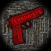 Terrorists Word Showing Freedom Fighters And Wordclouds poster