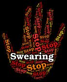 Stop Swearing Meaning Warning Sign And Expletive poster