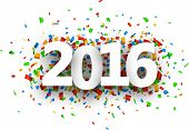 2016 New Year sign with confetti. Vector paper illustration. poster