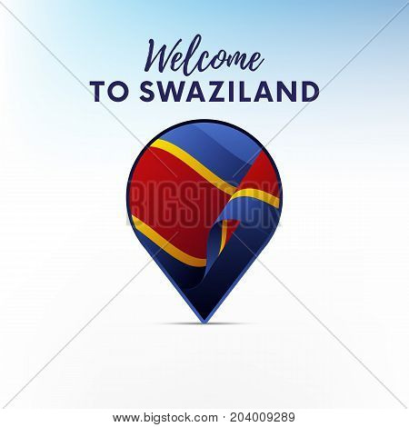 Flag of Swaziland in shape of map pointer or marker. Welcome to Swaziland. Vector illustration.