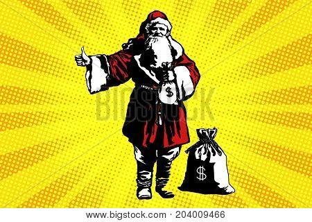 Santa Claus with a bag of money. New year and Christmas. Pop art retro vector illustration