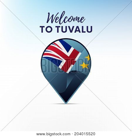 Flag of Tuvalu in shape of map pointer or marker. Welcome to Tuvalu. Vector illustration.