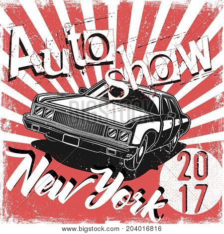 Design poster autoshow in grunge style for printing in press and T-shirts, publications on the Internet. Vector illustration