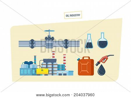 Oil industry concept. Oil pipe and communications, oil, gasoline in a tank and a column, an industrial plant. Vector illustration isolated.