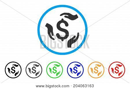 Dollar Care Hands icon. Vector illustration style is a flat iconic dollar care hands gray rounded symbol inside light blue circle with black, gray, green, blue, red, orange color versions.