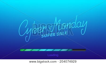 Cyber Monday. Hand lettering Cyber Friday and loading bar. Winter seasonal sale banner.