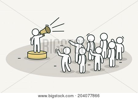 Little white people with speech leader. Teamwork and leader concept. Hand drawn cartoon or sketch design. Vector illustration