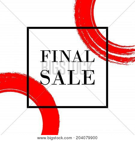 Abstract Brush Stroke Designs Final Sale Banner In Black, Red And White. Fashion Texture With Frame.