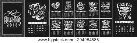 Vector calendar for months 2 0 1 8. Hand drawn lettering quotes for calendar design, vector illustration