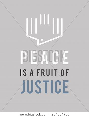Illustration or drawing of the phrase: Peace is a fruit of Justice with a peace dove symbol