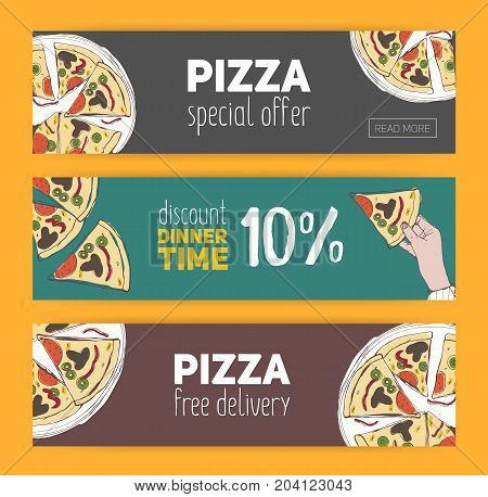 Set of colorful banner templates with hand drawn pizza cut into slices. Special offer, dinner time discount and free meal. Vector illustration for Italian restaurant, pizzeria, delivery service