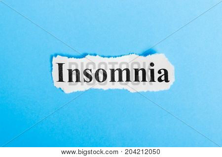 Insomnia text on paper. Word Insomnia on a piece of paper. Concept Image.