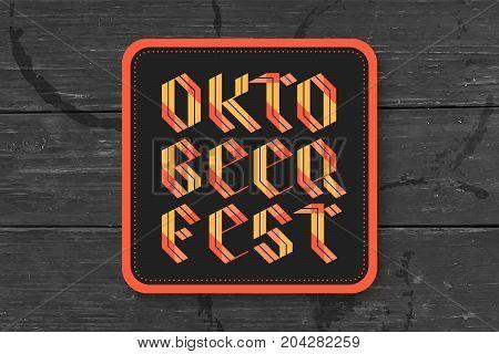 Beverage coaster for beer with hand drawn lettering for Oktoberfest Beer Festival. Vintage drawing for bar, pub, beer themes. Design for placing beer mug or bottle. Vector Illustration