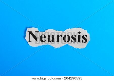 Neurosis text on paper. Word Neurosis on a piece of paper. Concept Image. Neurosis Syndrome