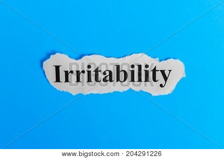 Irritable text on paper. Word Irritable on a piece of paper. Concept Image. Irritable Syndrome