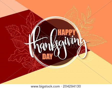 Vector greeting banner with hand lettering label - happy thanksgiving day - autumn doodle leaves.