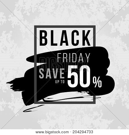 Black friday banner with Black friday save up to 50% on black ink and box frame vector design
