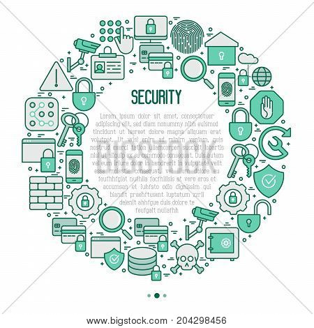 Security and protection concept in circle with thin line icons: data, surveillance camera, finger print, electronic key, password, alarm, safe. Vector illustration for banner, web page, print media.