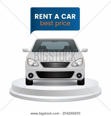 Rent a car concept. White car on round podium with speech bubble for text. Isolated on white background. Design element. Vector eps 10.