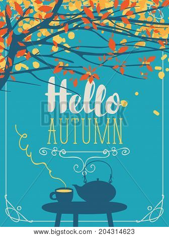 Vector landscape in retro style on the autumn theme with the inscription Hello autumn with a cup of hot drink and kettle on the table under autumn tree