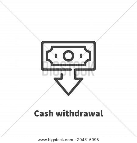Cash withdrawal Money icon vector symbol in line style isolated on white background. Editable stroke 48x48 pixel perfect.